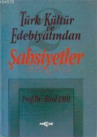Türk Kültür Ve Edebiyatından Şahsiyetler 2