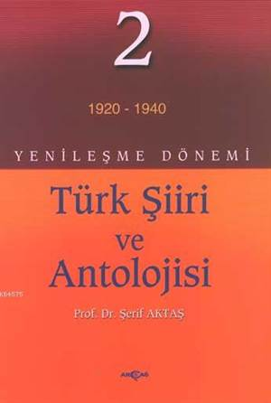 Yenileşme Dönemi Türk Şiiri Ve Antolojisi 2.Cilt