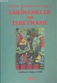 Türk Edebiyatında Sakinameler Ve İşretname