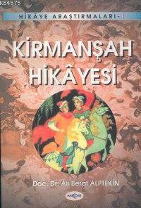 Kirmanşah Hikayesi ...