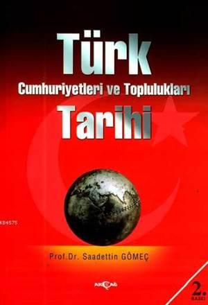 Türk Cumhuriyetleri ve Topluluklari Tarihi