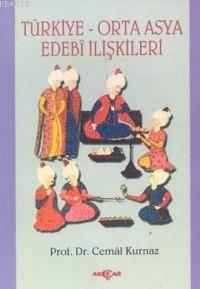Türkiye Orta Asya Edebi İlişkileri
