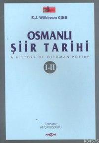 Osmanlı Şiir Tarihi I-II