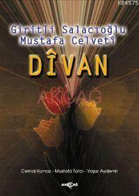 Dîvan; Giritli Salacıoğlu Mustafa Celveti