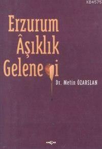 Erzurum Aşıklık Geleneği