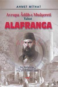 Avrupa Adab-I Muaşereti Yahut Alafranga
