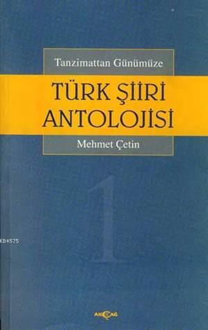 Tanzimattan Günümüze Türk Şiir Antolojisi 1-4
