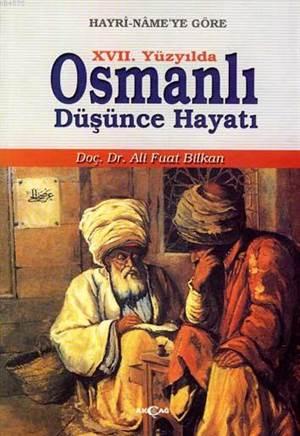 XVII. Yüzyılda Osmanlı Düşünce Hayatı