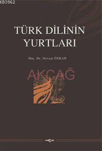 Türk Dilinin Yurtları