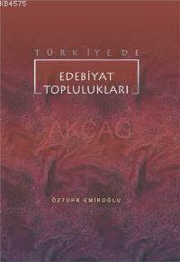 Türkiye'de Edebiyat Toplulukları