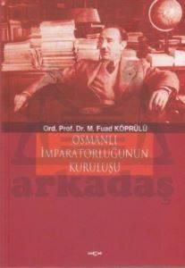 Osmanlı İmparatorluğu'nun Kuruluşu