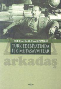 Türk Edebiyatında İlk Mutasavvıflar