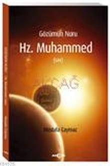 Gözümün Nuru| Hz. Muhammed (S.A.V.)