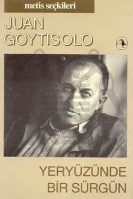 Yeryüzünde Bir Sürgün: Juan Goytisolo'dan Seçme Yazılar (M.S 7)