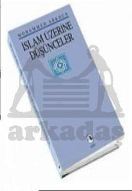 İslam Üzerine Düşünceler