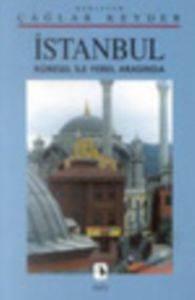 İstanbul, Küresel ile Yerel Arasında
