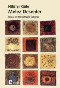 Melez Desenler İslam Ve Modernlik