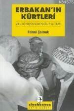 Erbakan'In Kürtleri: Milli Görüş'Ün Güneydoğu Politikası