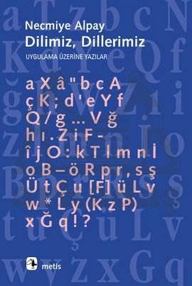 Dilimiz, Dillerimiz: Uygulama Üzerine Yazılar