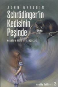 Schrodinger'in Kedisinin Peşinde