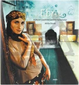 Ebru-Kültürel Çeşitlilik Üzerine Yansımalar
