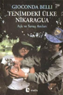 Tenimdeki Ülke Nikaragua: Aşk ve Savaş Anıları