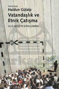 Vatandaşlık ve Etnik Çatışma: Ulus Devletin Sorgulanması