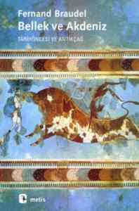 Bellek ve Akdeniz Tarih Öncesı ve Antikçağ
