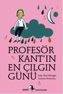 Profesör Kant'in En Çılgın Günü