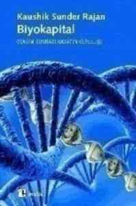 Biyokapital (Genom Sonrası Hayatın Kuruluşu)