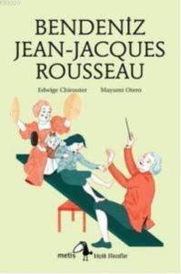 Bendeniz Jean- Jacgues Rousseau