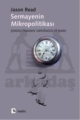 Sermayenin Mikropolitikası