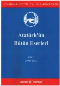 Atatürk'ün Bütün Eserleri 1