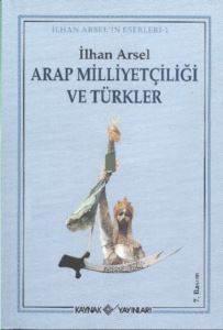 Arap Milliyetçiliğive Türkler