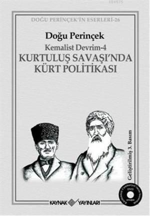 Kemalist Devrim-4 Kurtuluş Savaşında Kürt Politikası