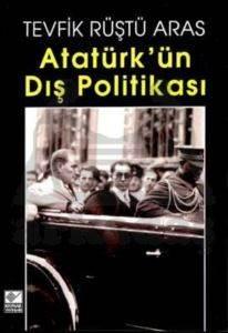 Atatürk'ün Dış Politikaları