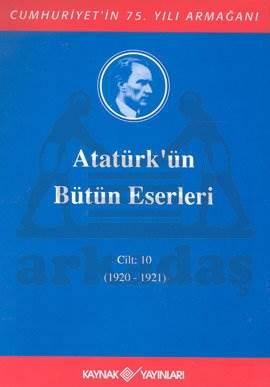Atatürkün Bütün Eserleri-10