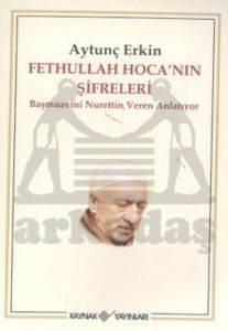 Fethullah Hoca''nın Şifreleri