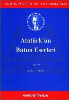 Atatürkün Bütün Eserleri-22