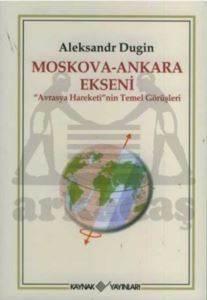 Moskova-Ankara Ekseni