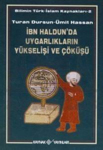 İbn Haldun'da Uygarlıkların Yükselişi ve Çöküşü