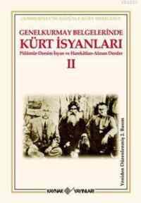 Genelkurmay Belgelerinde Kürt İsyanları II