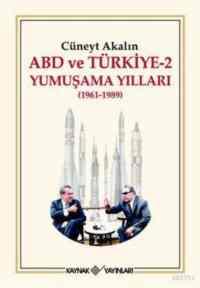 ABD ve Türkiye-2 Yumuşama Yılları(1961-1986)
