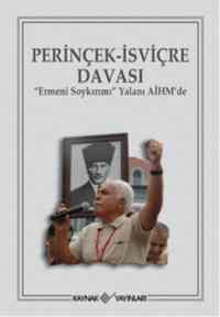 Perinçek-İsviçre Davası Ermeni Soykırımı Yalanı AİHM'de