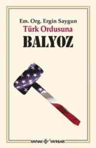 Türk Ordusuna Baly ...