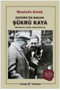 Atatürk'ün Bakanı  ...