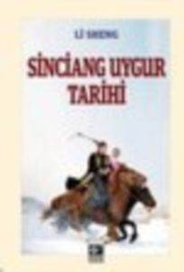 Sinciang Uygur Tarihi