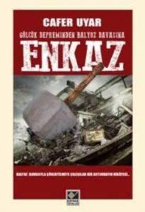 Enkaz (Gölcük Depreminden Balyoz Davasına )
