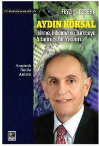 Aydın Köksal Bilime, Bilişime ve Türkçeye