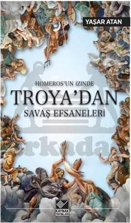 Troya'dan Savaş Ef ...